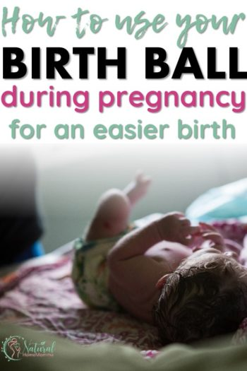 How to Use a Birthing Ball to Prepare for Your Home Birth?